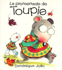 Dominique Jolin - LA PROMENADE DE TOUPIE.