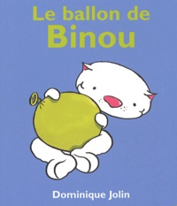 Dominique Jolin - Le ballon de Binou.