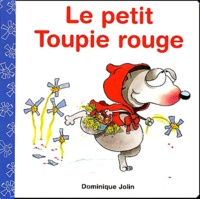 Dominique Jolin - Le petit Toupie rouge.