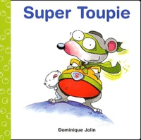 Dominique Jolin - Super Toupie.