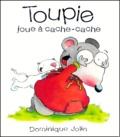 Dominique Jolin - Toupie joue à cache-cache.
