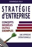 Dominique Jolly - Stratégie d'entreprise - Concepts, modèles, outils.