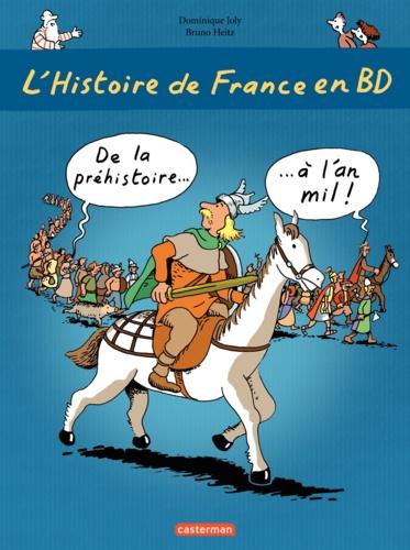 L'histoire de France en BD Tome 1 De la préhistoire à l'an mil