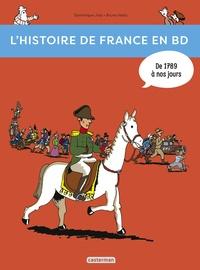 Dominique Joly et Bruno Heitz - L'histoire de France en BD Tome 3 : De 1789 à nos jours !.