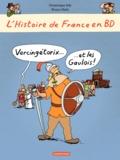 Dominique Joly et Bruno Heitz - L'histoire de France en BD  : Vercingétorix et les Gaulois !.