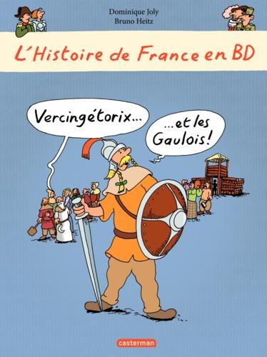 L'histoire de France en BD  Vercingétorix et les Gaulois !