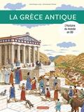 Dominique Joly et Emmanuel Olivier - L'histoire du monde en BD  : La Grèce antique.