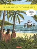 Dominique Joly et Emmanuel Olivier - L'histoire du monde en BD  : Les grandes découvertes.
