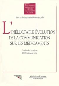 """Dominique Joly - L'inéluctable évolution de la communication sur les médicaments - [actes du séminaire """"Quelle communication sur les médicaments à cinq ans ?"""", 10 octobre 1997."""