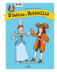 Le Château de Versailles en BD ! - Dominique Joly pdf epub