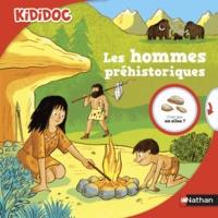Dominique Joly et Rémi Saillard - Les hommes préhistoriques.