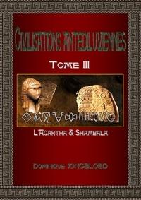 Dominique Jongbloed - Civilisations antédiluviennes - Tome 3.