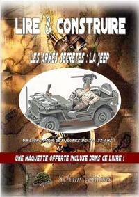 Téléchargements ebook gratuits pour nook uk Les armes secrètes : la Jeep
