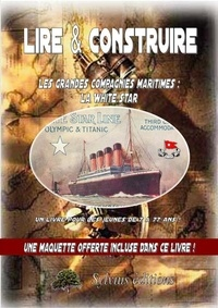 Dominique Jongbloed - Les compagnies maritimes : la white star.
