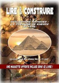 Dominique Jongbloed - Mysteres d'egypte : la grande pyramide.