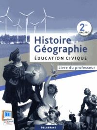 Histoire-Géographie Education civique 2e Bac Pro - Livre du professeur.pdf