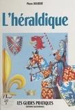 Dominique Joubert - L'héraldique.