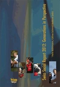 Dominique Joye - Swiss Social Report 2012 - Generations in Perspective.