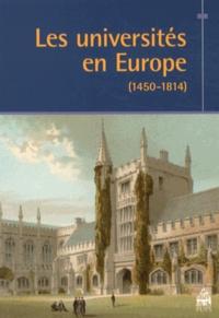 Dominique Julia et Jacques Verger - Les universités en Europe (1450-1814).