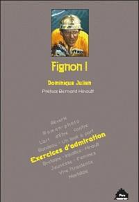 Dominique Julien - Fignon ! - Exercices d'admiration.
