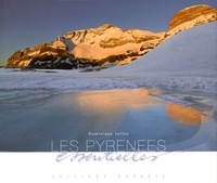 Dominique Julien - Les Pyrénées essentielles.