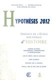 Dominique Kalifa - Hypothèses 2012 - Travaux de l'Ecole doctorale d'histoire.