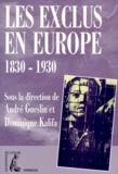 Dominique Kalifa et  Collectif - Les exclus en Europe - 1830-1930, [actes du colloque, Paris VIII, 22-24 janvier 1998.