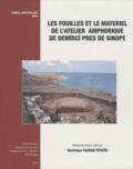 Dominique Kassab Tezgör - Les fouilles et le matériel de l'atelier amphorique de Demirci près de Sinope.