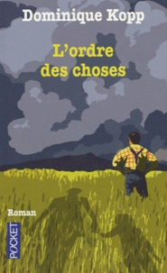 Dominique Kopp - L'ordre des choses.