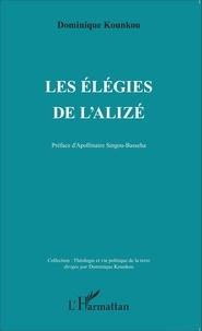 Dominique Kounkou - Les élégies de l'alizé.