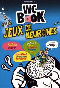 Dominique Kulig - Jeux de neurones.