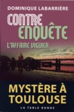 Dominique Labarrière - Contre-enquête - L'affaire Viguier.