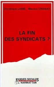 Dominique Labbé - La fin des syndicats ?.