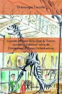 Petite histoire de la dent de travers racontée à Valentine - Suivie de lavènement dHomo Orthodonticus.pdf