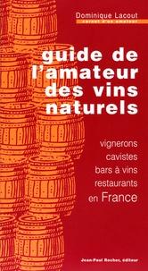 Guide de lamateur des vins naturels - Vignerons, cavistes, bars à vins, restaurants en France.pdf
