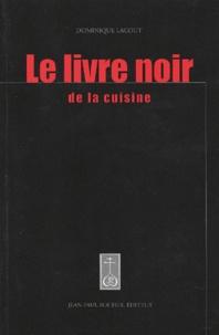 Checkpointfrance.fr Le livre noir de la cuisine Image