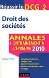 Dominique Lafleur - DCG2 - Droit des sociétés - Annales, entraînement à l'épreuve.