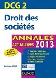 Dominique Lafleur - Droit des sociétés DCG 2 - Annales.