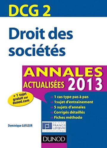 Droit des sociétés DCG 2. Annales  Edition 2013