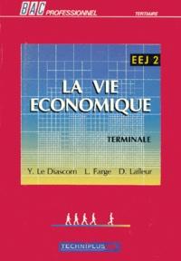 Dominique Lafleur et L Farge - La vie économique - Terminale.