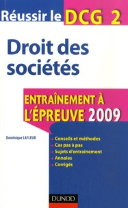 Dominique Lafleur - Réussir le DCG 2 Droit des sociétés - Entraînement à l'épreuve.