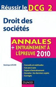 Dominique Lafleur - Réussir le DCG 2 Droit des sociétés - Annales, entraînement à l'épreuve 2011.