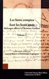 Dominique Lagorgette et Laurent Ripart - Les bons comptes font les bons amis - Mélanges offerts à Christian Guilleré.