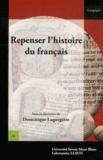 Dominique Lagorgette - Repenser l'histoire du français.