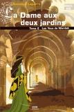 Dominique Laguerre - La Dame aux deux jardins Tome 2 : Les yeux de Wardah.