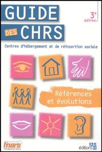 Dominique Lallemand et Syrine Catahier - Guide des CHRS.