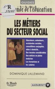 Dominique Lallemand - Les métiers du secteur social.