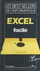 Dominique Laloux et Yann Delalande - Excel facile.
