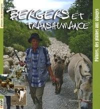 Dominique Lambert - Bergers et transhumance - Pâtures, des plaines aux alpages.
