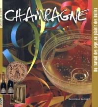 Dominique Lambert - Champagne - Du travail des ceps au plaisir des bulles.